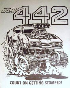 Ed Big Daddy Roth Oldsmobile '68 442 Cartoon