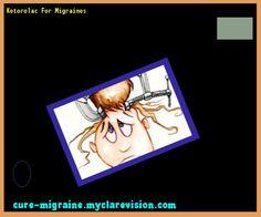 Ketorolac For Migraines 133656 - Cure Migraine