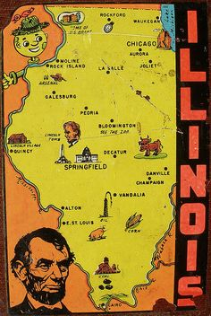 Illinois. The land of Lincoln, the start of Route 66, birth place of Hemingway, and Da Bears.