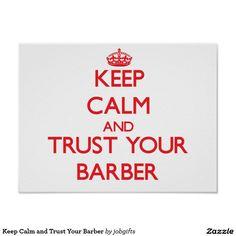Mantenha a calma e confie seu barbeiro