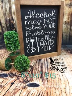 A personal favorite from my Etsy shop https://www.etsy.com/listing/519782804/alcohol-may-not-solve-your-problems