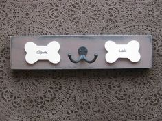 Personalized leash hooks, dog lovers hanger, with your pups' names and double hook from riricreations http://www.etsy.com/listing/88100426/personalized-leash-hooks-dog-lovers