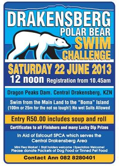 No wetsuits allowed for Drakensberg Experience - Best of the Berg's Polar Bear Challenge! Take part in this event at Dragon Peaks Dam on Saturday, 22 June in aid of the Estcourt SPCA. Spectators welcome! Polar Bear, June, Challenges, Dragon, Events, Happenings, Polar Bears, Dragons