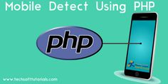 detect mobile and tablet device using php code,php mobile detect,detect mobile browser,php for mobile,Mobile Detect class,how to detect mobile in php
