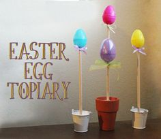 Easter egg topiary via @30minutecrafts ~ I'll use this as inspiration to go vintage...paper mâché eggs - decoupage with vintage Easter prints - antique finished egg - wrap dowel with muted green ribbon - tie multiple very narrow under egg to flow down to pot - maybe antique or glitter the pots.