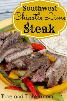Vamanos tastebuds! Taking steak south of the border with this awesome chipotle lime marinade.  #skinny #healthy #recipe from Tone-and-Tighten.com
