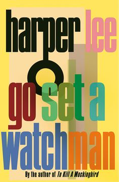 Go Set a Watchman rejected covers