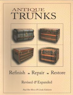 Antique Trunks - Refinish, Repair, Restore : jenny lind, metal, leather, canvas
