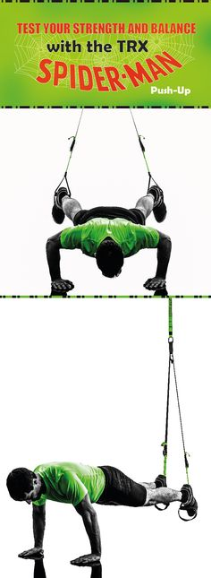 The TRX Spiderman pushup is great at helping to develop your pecs and test your core strength. Will you be able to climb walls after a few sets? Maybe.