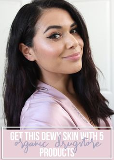 These 5 organic drugstore makeup products from the new Physicians Formula Organic Wear line delivers all the glow goals! See how to get dewy skin with them. Organic Makeup, Natural Makeup, Organic Beauty, Natural Skin, Makeup Products, Beauty Products, Makeup Blog, Skin Products, Make Up Pro