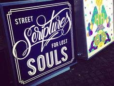 STREET SCRIPTURES for lost SOULS by bijdevleet