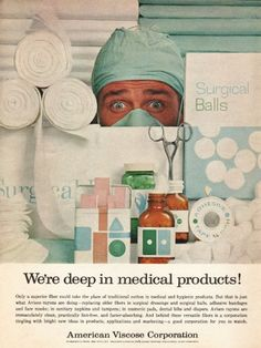 """1962 AMERICAN VISCOSE CORPORATION vintage magazine advertisement """"deep in medical products"""" ~ We're deep in medical products! - Only a superior fiber could take the place of traditional cotton in medical and hygienic products.  ~"""