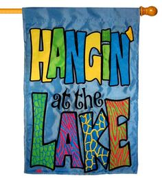 Hangin' at the Lake Double Applique House Flag