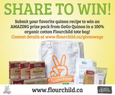 August 2013 Giveaway on www.flourchild.ca/giveaways www.gogoquinoa.com