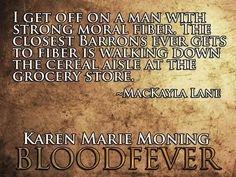 "MacKayla ""Mac"" Lane and Jericho Barrons #Bloodfever #FeverSeries #KarenMarieMoning #KMM"