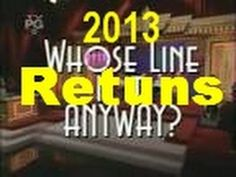 whose line is it anyway returns at 2013 | YOUTUBE VIDEO