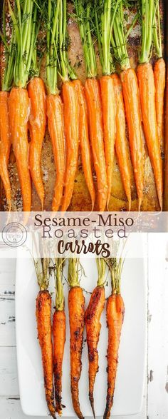 Sesame-Miso Roasted Carrots | #vegetarian #glutenfree #sidedish #carrots | Carrot side dishes are so popular! This roasted variety uses miso paste, honey, and sesame oil. Be sure to sprinkle some toasted sesame seeds on top for added crunch! The recipe can be made vegan my subbing in brown sugar instead. Smaller carrots work best so they cook fast and do not result in burning!