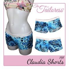 Claudia Bikini Swimsuit Hot Pants Boy Shorts PDF Sewing Pattern Low-rise hipster shorts designed specifically for stretch jersey or lycra fabrics. The Claudia Shorts can be made as swimwear or simply as shorts. They are slightly longer around the back than the front. Create in stretch jersey for wearing over swimwear as shorts or use a stretch lycra fabric such as scuba jersey for use as swimwear. They can be made lined or unlined depending on your preference.