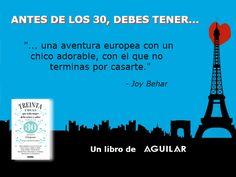-Joy Behar http://www.librosaguilar.com/mx/libro/treinta-cosas-que-toda-mujer-debe-tener-y-saber-antes-de-los-30/