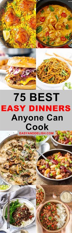These 75 best easy dinner ideas will feed your family and kids in no time. They include lots of healthy, quick, vegetarian, chicken, and other meat recipes to choose from for a busy weekday– and also for your Sunday suppers. They are so easy that they're perfect for beginners too!
