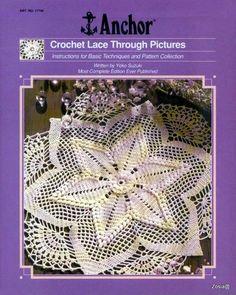 Журнал: Anchor Crochet Lace Through Pictures - Вяжем сети - ТВОРЧЕСТВО РУК - Каталог статей - ЛИНИИ ЖИЗНИ