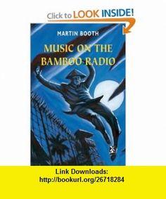Music on the Bamboo Radio (New Windmills S.) (9780435124908) Martin Booth , ISBN-10: 0435124900  , ISBN-13: 978-0435124908 ,  , tutorials , pdf , ebook , torrent , downloads , rapidshare , filesonic , hotfile , megaupload , fileserve