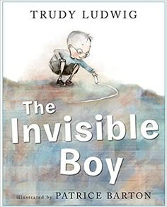 The Squeaky Wheel Gets the Grease. - Vasilia Graboski The Invisible Boy, Feeling Invisible, Good Books, Books To Read, Amazing Books, Books About Kindness, Award Winning Books, Classroom Community, Ludwig
