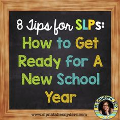 8 Tips for SLPs: How to Get Ready for a New School Year
