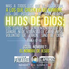 #ViveLaPalabra - Juan 1:12-13 Si crees que Jesús es tu único y suficiente Salvador y le has recibido y hecho Señor de tu vida, entonces eres un hijo de Dios.