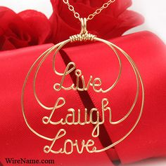 wire live,laugh,love...with some beads maybe