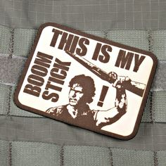 This Is My Boomstick Morale Patch | Violent Little Machine Shop