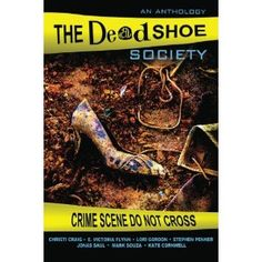 The Dead Shoe Society (Paperback)  http://www.picter.org/?p=146808142X