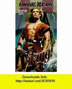 Viking! (9780843944020) Connie Mason , ISBN-10: 0843944021  , ISBN-13: 978-0843944020 ,  , tutorials , pdf , ebook , torrent , downloads , rapidshare , filesonic , hotfile , megaupload , fileserve