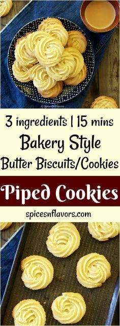3 ingredient piped cookies piped biscuits butter biscuits butter cookies photography food photography how to make bakery style butter biscuits … Eggless Recipes, Eggless Baking, Baking Recipes, Cookie Recipes, Vegan Recipes, Eggless Desserts, Baking Tips, Butter Biscuits Recipe, Biscuit Recipe