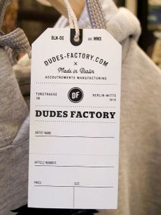 The Dudes Factory #hangtag Maybe we could fill it out, like a library card?