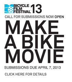 Bicycle Film Festival | A celebration of bicycles through film, art and music - coming to London in October 2013, submissions by April 7th