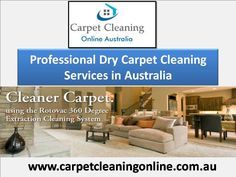 Professional Dry Carpet Cleaning Services in Australia from Carpet Cleaning Online. We are utilizing just the best products available to provide for you the best comes about. Our experts are prepared to convey top-quality service at an excellent value. Read More: http://www.carpetcleaningonline.com.au/dry-carpet-cleaning/