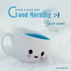 Write Your Name On Lovely Smiley Good Morning Pic Onlinegenerate