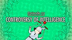 A controvérsia da inteligência  Crash Course mostra o quanto conceituar inteligência é controverso. E como tem sido historicamente perigoso.  Sabe tudo CDF cabeçudo. Você já ouviu falar termos como estes antes talvez você mesmo tenha sido chamado de um deles. Mas na verdade a definição de inteligência é muito mais complicada do que apenas criar novos nomes para pessoas inteligentes. Quer dizer a inteligência não é como altura ou peso; você não pode simplesmente jogá-los em uma balança e…