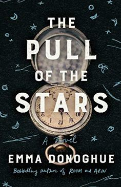 The Pull of the Stars: A Novel - Kindle edition by Donoghue, Emma. Literature & Fiction Kindle eBooks @ Amazon.com.