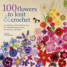 St.+Martin's+Books-100+Flowers+To+Knit+&+Crochet