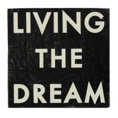 Living the Dream Wall Art