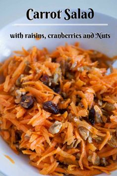 A great way to eat carrots is to make a delicious salad. Not just because salad is healthy or carrots are nutritious but they are tasty too! Throw in a few raisins, cranberries and pecans and what you have is a delicious Carrot Salad with raisins, cranberries and Nuts.  Carrot Salad, Cranberries, Nuts and Raisins, Healthy Recipe, Vegetarian recipes