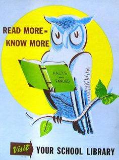 Retro school library poster from the 1960s by Enokson, via Flickr: I remember seeing this one in our second-grade classroom
