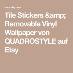 Tile Stickers & Removable Vinyl Wallpaper von QUADROSTYLE auf Etsy