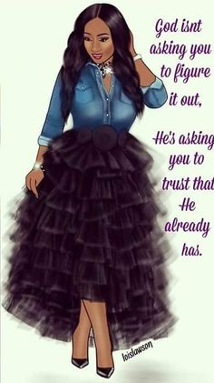 Faith quotes - 64 Ideas For Quotes God Trust Savior quotes Black Love Art, Black Girl Art, Black Is Beautiful, Black Girl Magic, Black Girls, Black Women Quotes, Mode Chic, Godly Woman, Queen Quotes