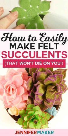 How to Make Felt Succulents That Are Easy! | Felt Plants | Free Cricut SVG Cut File #felt #homedecor #cricut
