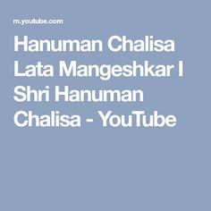Hanuman Chalisa Lata Mangeshkar I Shri Hanuman Chalisa - YouTube