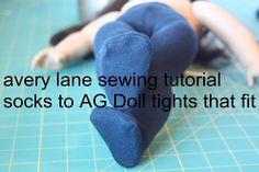 avery lane sewing tutorial socks to AG Doll tights uses 2 knee high socks so they fit better