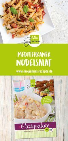 Mediterraner Nudelsalat – MixGenuss Blog